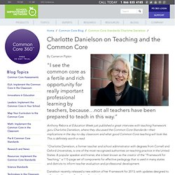 Common Core Standards Charlotte Danielson