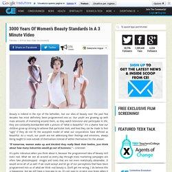 3000 Years Of Women's Beauty Standards In A 3 Minute Video