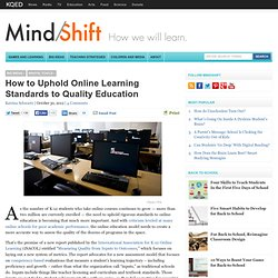 How to Uphold Online Learning Standards to Quality Education
