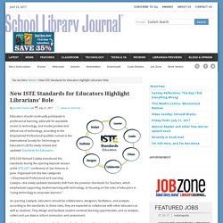 New ISTE Standards for Educators Highlight Librarians' Role
