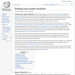 WIKIPEDIA - Drinking water quality standards.