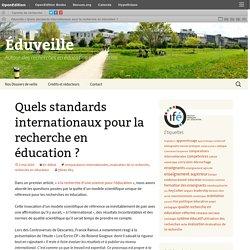 Quels standards internationaux pour la recherche en éducation?