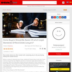 Home Buyers Should Be Aware Of which Legal Standards Of Real Estate Lawyers? Article