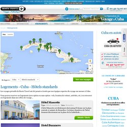 Hôtels standards Cuba, logement de vacances : Roostravel