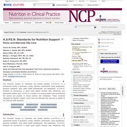 A.S.P.E.N. Standards for Nutrition Support Home and Alternate Site Care