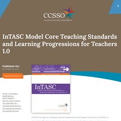 InTASC Model Core Teaching Standards and Learning Progressions for Teachers 1.0