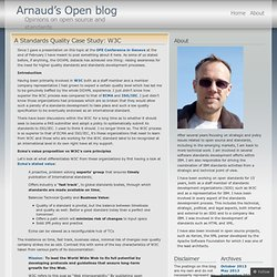 A Standards Quality Case Study: W3C « Arnaud's Open blog