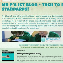 Mr P's ICT blog - Tech to raise standards!: Reading with Augmented Reality