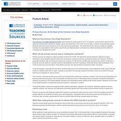 Feature Article - Primary Sources and the Common Core State Standards, Fall 2012- Teaching with Primary Sources | Teacher Resources - Library of Congress