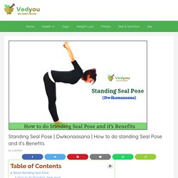 How to do standing Seal Pose and it's Benefits