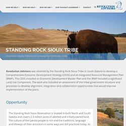 STANDING ROCK SIOUX TRIBE - Revolution Advisors Revolution Advisors