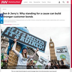 Ben & Jerry's: Why standing for a cause can build stronger customer bonds