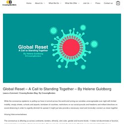 Global Reset – A Call to Standing Together – By Helene Guldborg