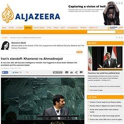 Iran's standoff: Khamenei vs Ahmadinejad