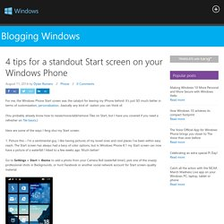 4 tips for a standout Start screen on your Windows Phone