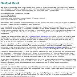 Stanford: Day 8 (Aaron Swartz: The Weblog)