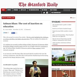 Salman Khan: The cost of inaction on education