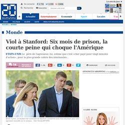 Viol à Stanford: Six mois de prison, la courte peine qui choque l'Amérique