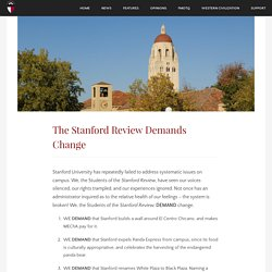 The Stanford Review Demands Change – The Stanford Review