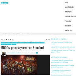 MOOCs, prueba y error en Stanford - Revista de Educación Virtual