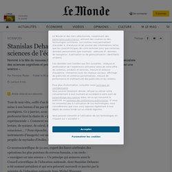 Stanislas Dehaene, des neurosciences aux sciences de l'éducation