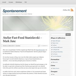 Atelier Fast-Food Stanislavski – Mark Jane