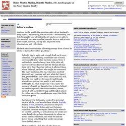 Henry Morton Stanley, Dorothy Stanley, The Autobiography of Sir Henry Morton Stanley, part 1.4, Editor's preface