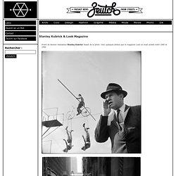 Stanley Kubrick & Look Magazine