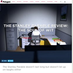 The Stanley Parable review: the soul of wit