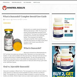 What is Stanozolol? Complete Steroid User Guide