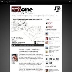 Stanton '82 touts dome home benefits - ArchONE