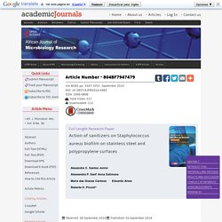 AFRICAN JOURNAL OF MICROBIOLOGY RESEARCH Vol.8(36), pp. 3347-3353 , September 2014 Action of sanitizers on Staphylococcus aureus biofilm on stainless steel and polypropylene surfaces