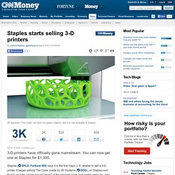 Staples starts selling The Cube 3-D printer - May. 3, 2013