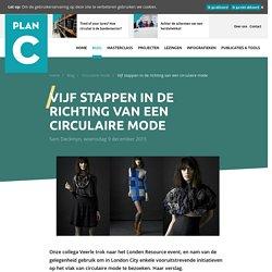 Vijf stappen in de richting van een circulaire mode - Blog