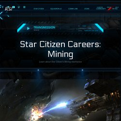 Star Citizen Careers: Mining
