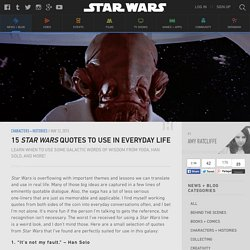 15 Star Wars Quotes to Use in Everyday Life