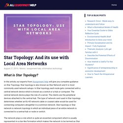 Star Topology: And its use with Local Area Networks