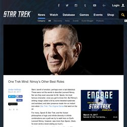 Star Trek One Trek Mind: Nimoy's Other Best Roles