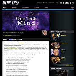 Star Trek One Trek Mind #6: 'Twas the Night...