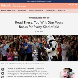 Star Wars Books for Every Kind of Kid