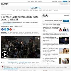 """El País """"'Star Wars', una película al año hasta 2020... y más allá"""""""