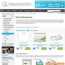 Hitachi Starboard, fabricant de tableaux blancs interactifs