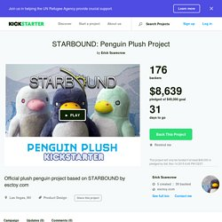 STARBOUND: Penguin Plush Project by Erick Scarecrow