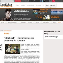 """Starbuck"" : les surprises du donneur de sperme - Blogs Annie Coppermann"