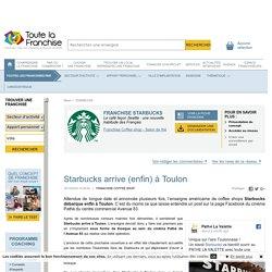 Starbucks arrive (enfin) à Toulon