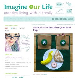 Starbucks Felt Breakfast Quiet Book Page