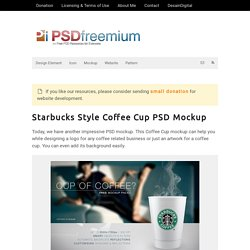 Starbucks Style Coffee Cup PSD Mockup
