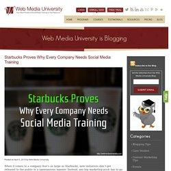 Starbucks Proves Why Every Company Needs Social Media Training