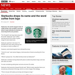 3.3.4 - Starbucks drops its name and the word coffee from logo