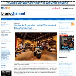 Starbucks Expands to India With Mumbai Flagship Opening